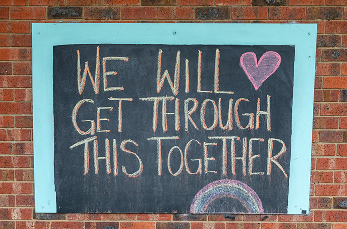 We will get through this together - sign